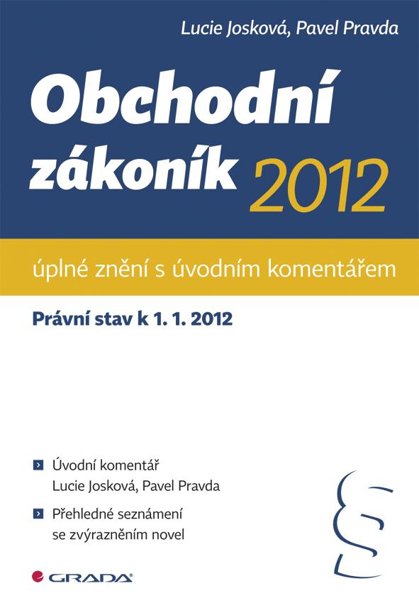 Obchodní zákoník 2012 - úplné znění s úvodním komentářem