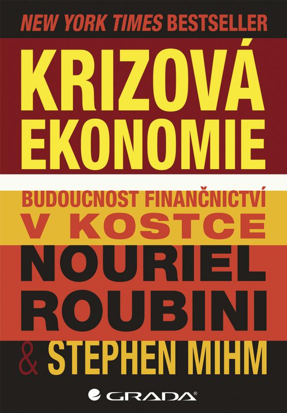 Krizová ekonomie, Budoucnost finančnictví v kostce
