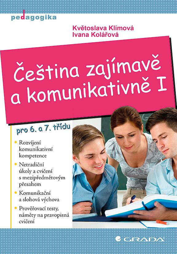 Čeština zajímavě a komunikativně I, pro 6. a 7. třídu