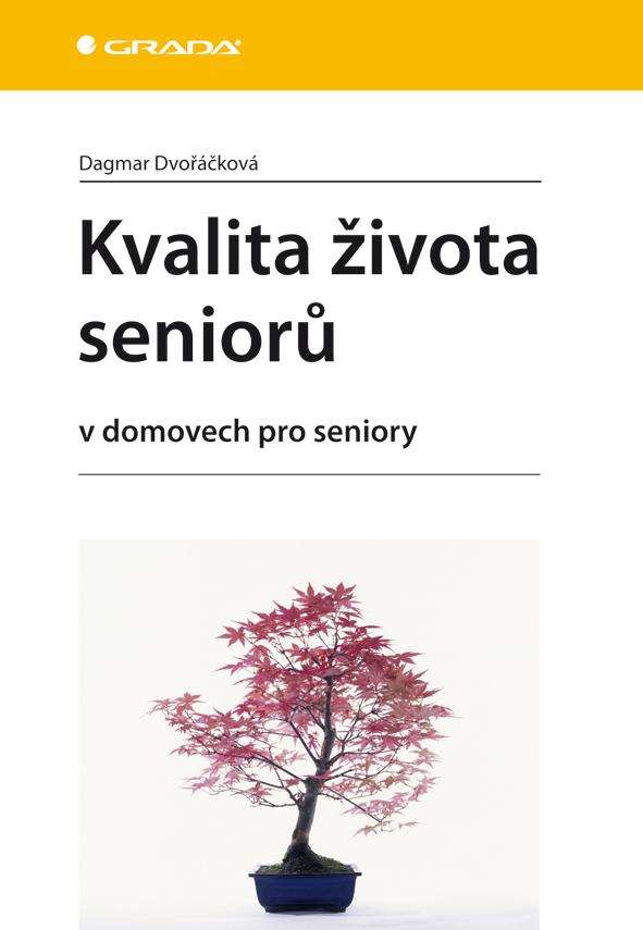 Kvalita života seniorů, v domovech pro seniory