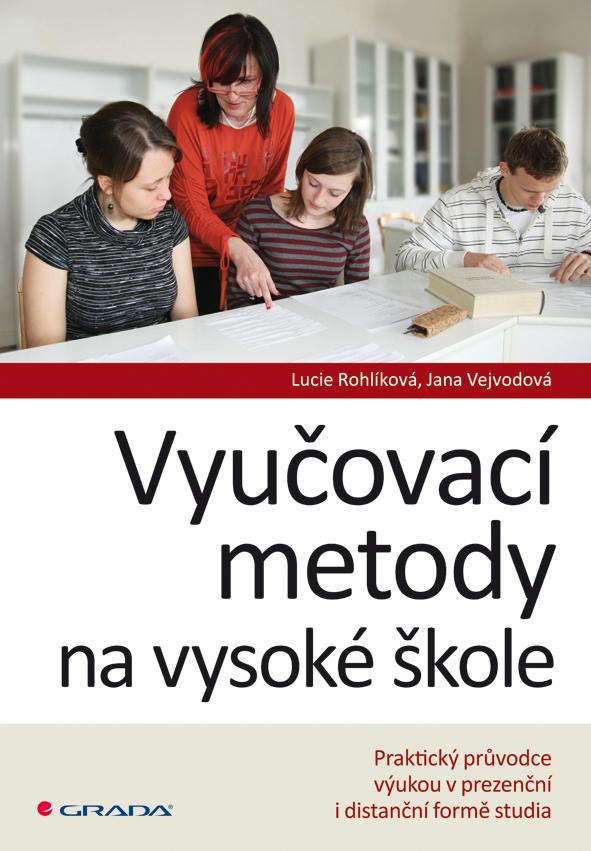 Vyučovací metody na vysoké škole, Praktický průvodce výukou v prezenční i distanční formě studia