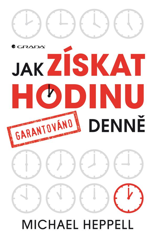 Grada Publishing Jak získat hodinu denně | Heppell Michael