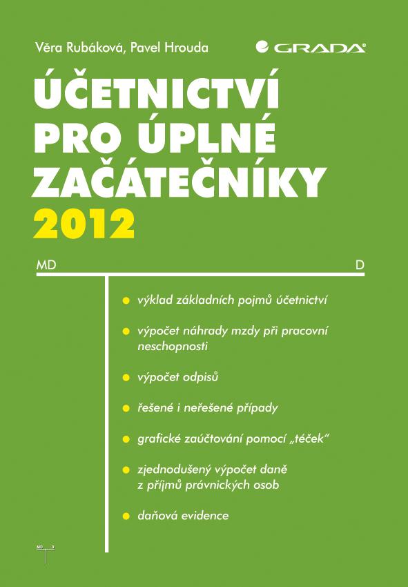 Účetnictví pro úplné začátečníky 2012