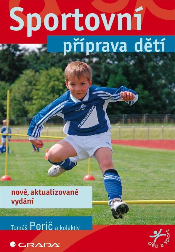 Sportovní příprava dětí, Nové, aktualizované vydání