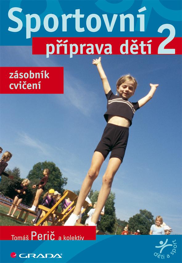 Sportovní příprava dětí 2, Zásobník cvičení