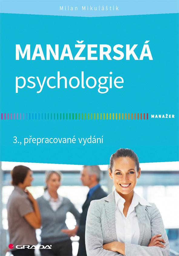 Manažerská psychologie, 3., přepracované vydání