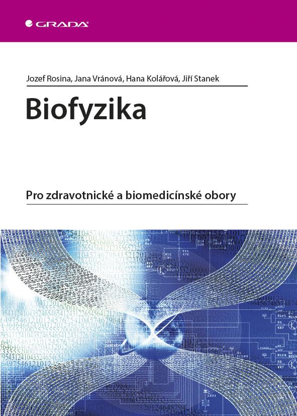 Biofyzika, Pro zdravotnické a biomedicínské obory