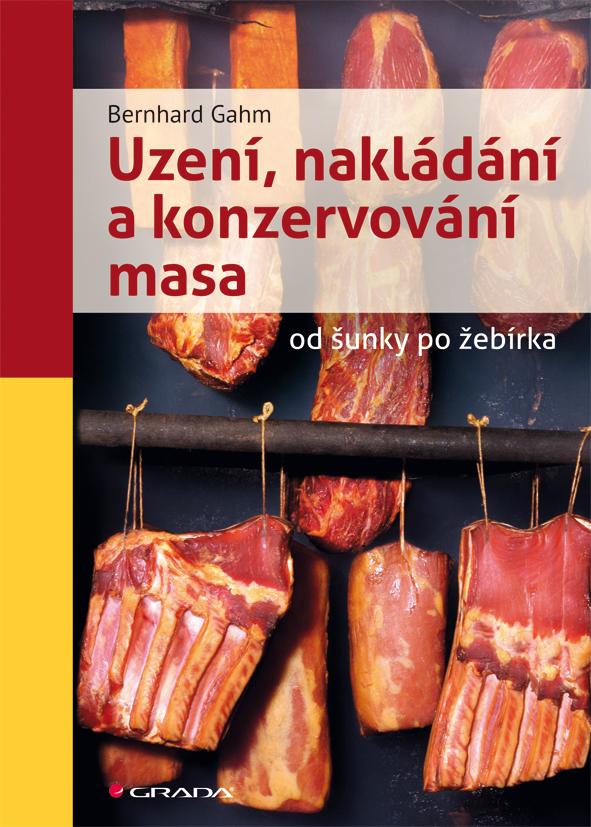 Uzení, nakládání a konzervování masa