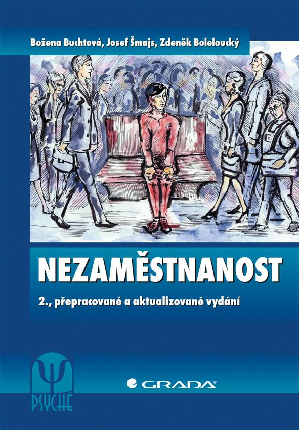 Nezaměstnanost, 2., přepracované a aktualizované vydání
