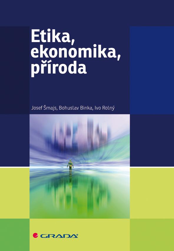 Etika, ekonomika, příroda