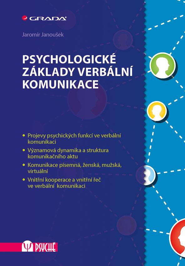 Psychologické základy verbální komunikace, Janoušek Jaromír