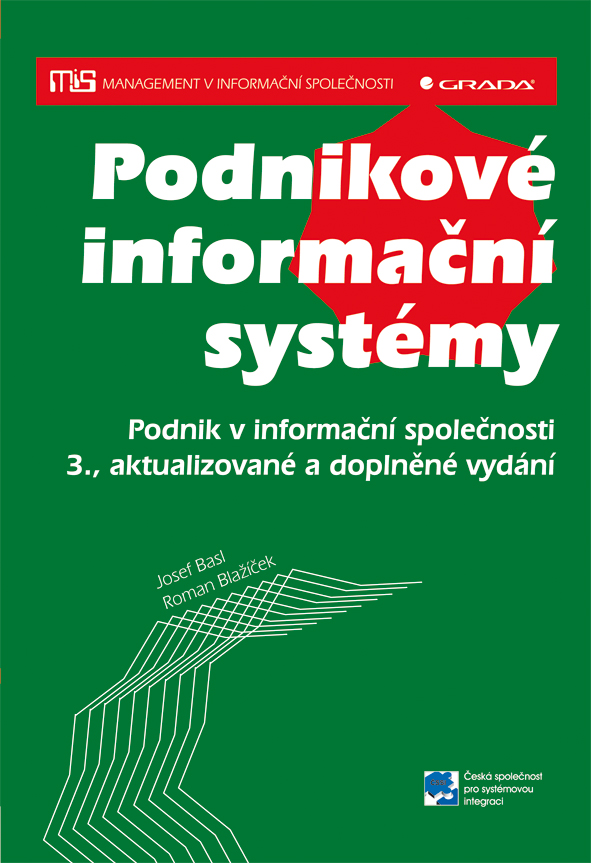 Podnikové informační systémy, Podnik v informační společnosti - 3., aktualizované a doplněné vydání