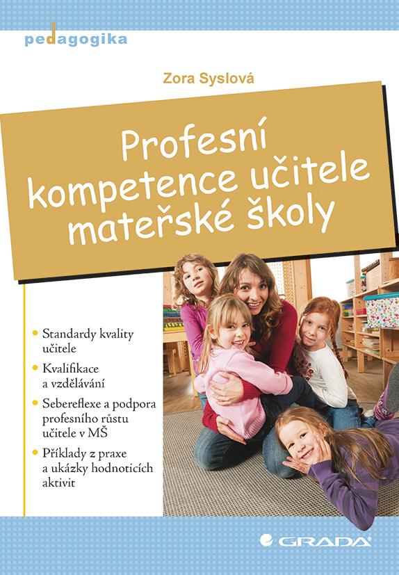 Profesní kompetence učitele mateřské školy, Syslová Zora