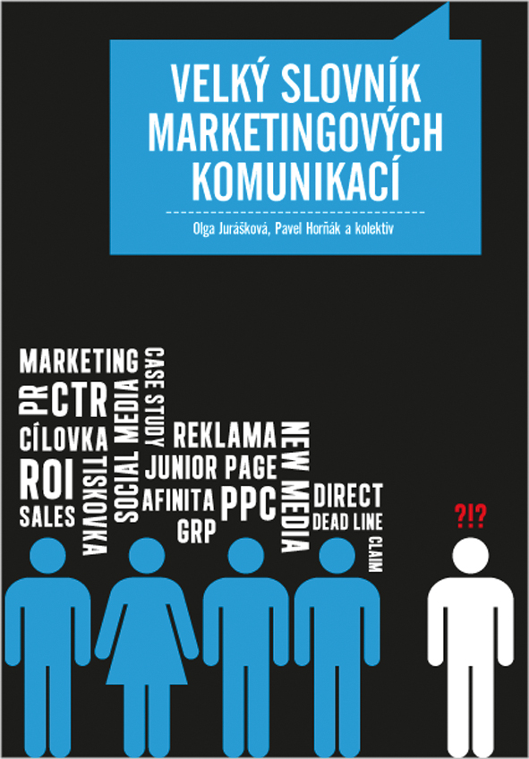 Velký slovník marketingových komunikací