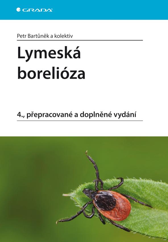 Lymeská borelióza, 4., přepracované a doplněné vydání