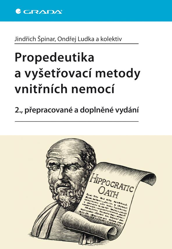 Propedeutika a vyšetřovací metody vnitřních nemocí, 2., přepracované a doplněné vydání