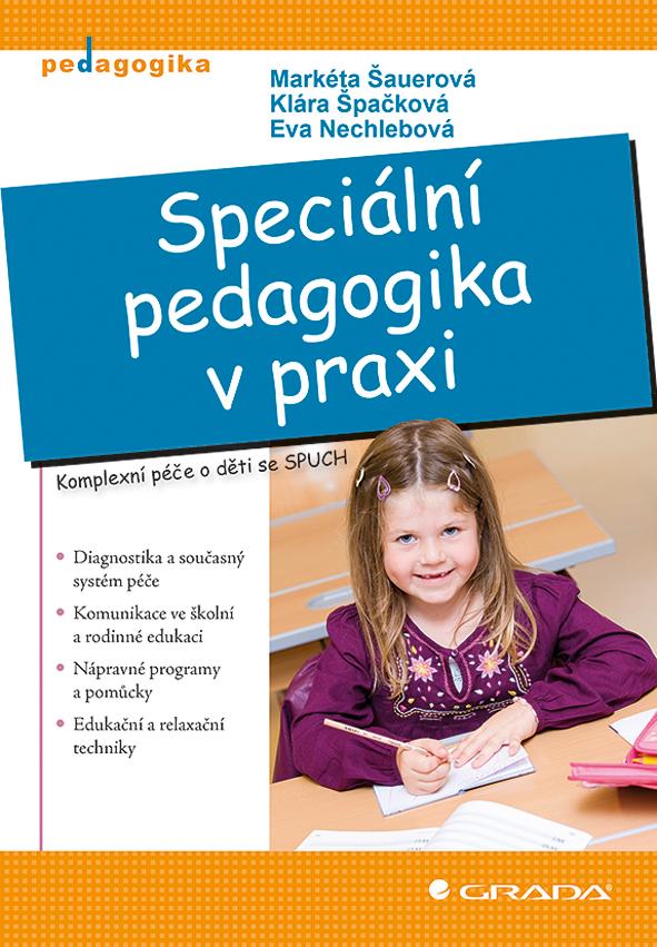 Speciální pedagogika v praxi, Švamberk Šauerová Markéta
