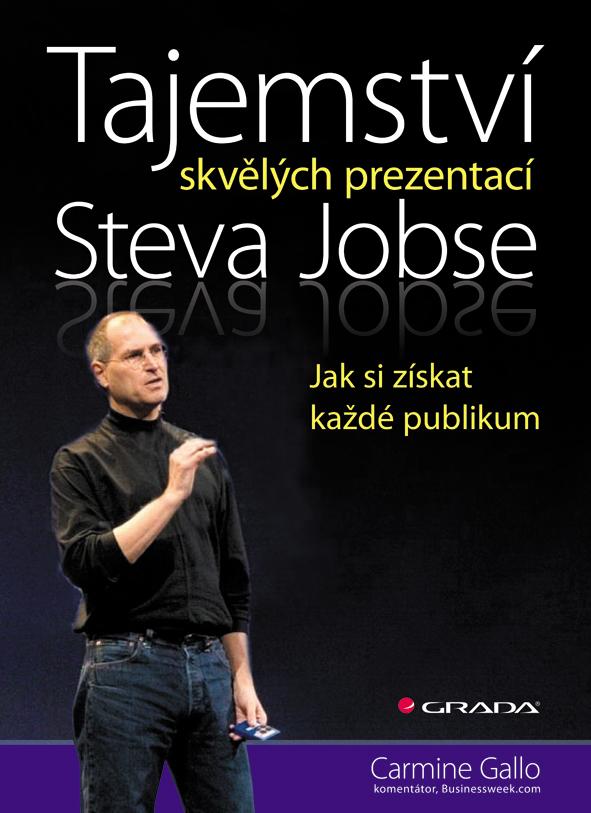 Tajemství skvělých prezentací Steva Jobse, Jak si získat každé publikum