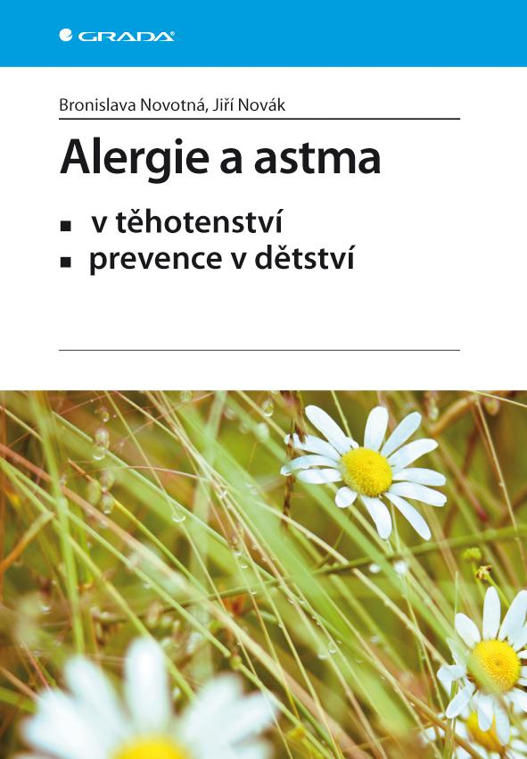 Alergie a astma, v těhotenství, prevence v dětství