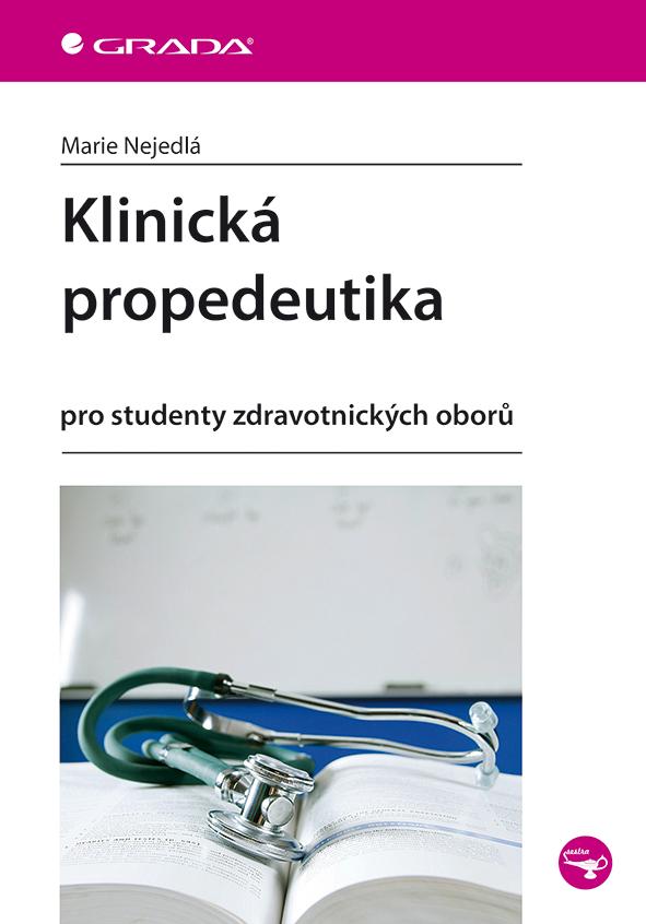 Klinická propedeutika, pro studenty zdravotnických oborů