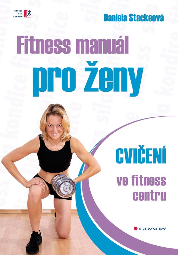 Fitness manuál pro ženy, Cvičení ve fitness centru