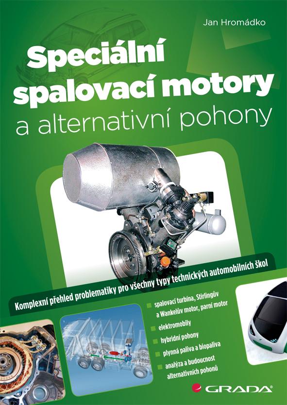Speciální spalovací motory a alternativní pohony, Hromádko Jan