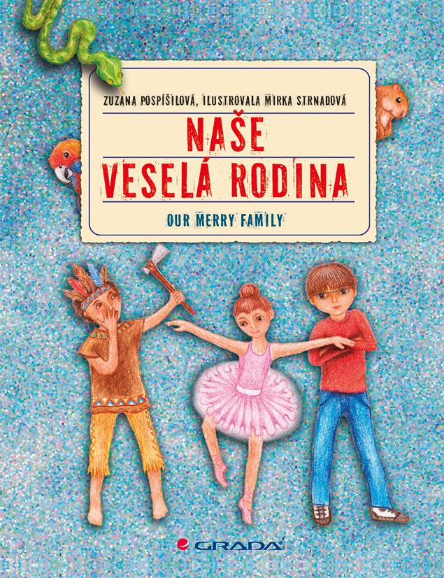 Naše veselá rodina/Our Merry Family