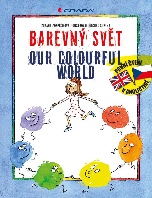 Barevný svět/Our Colourful World