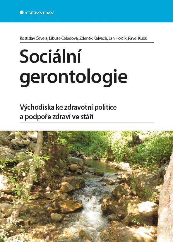 Sociální gerontologie, Východiska ke zdravotní politice a podpoře zdraví ve stáří