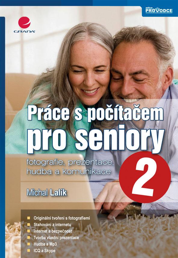 Práce s počítačem pro seniory 2, fotografie, prezentace, hudba a komunikace