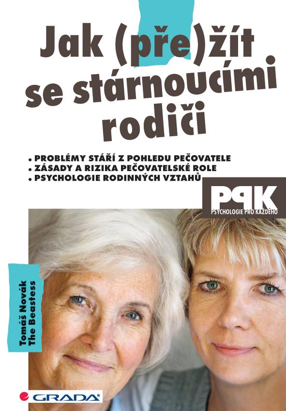 Grada Publishing Jak (pře)žít se stárnoucími rodiči