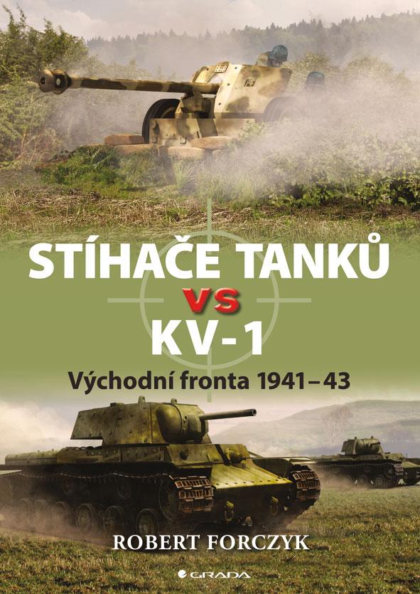 Stíhače tanků vs KV-1, Forczyk Robert