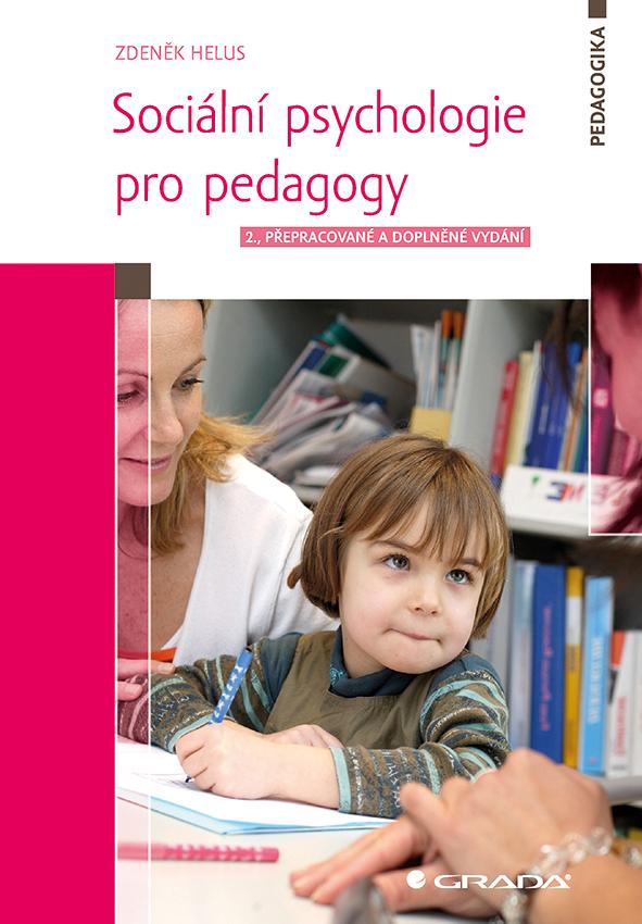 Sociální psychologie pro pedagogy, 2., přepracované a doplněné vydání