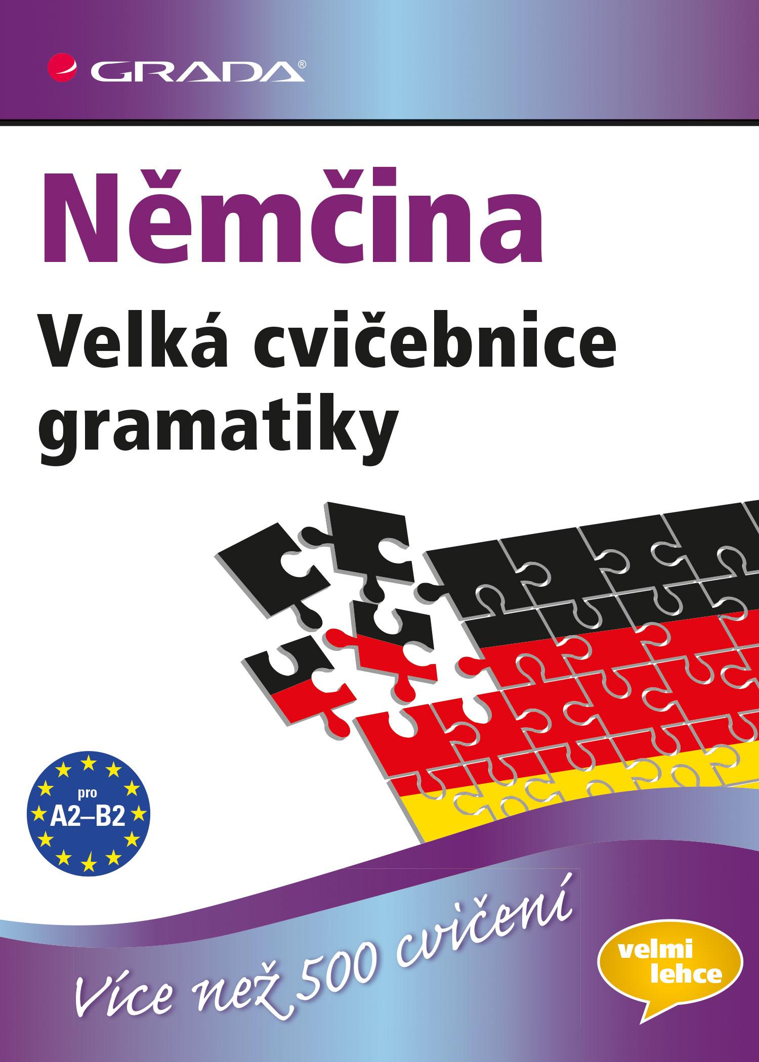 Němčina Velká cvičebnice gramatiky