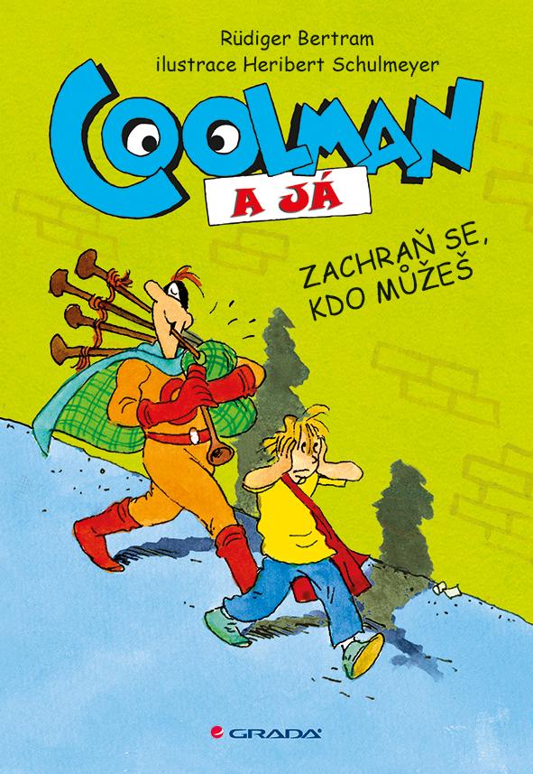 Coolman a já, Zachraň se, kdo můžeš