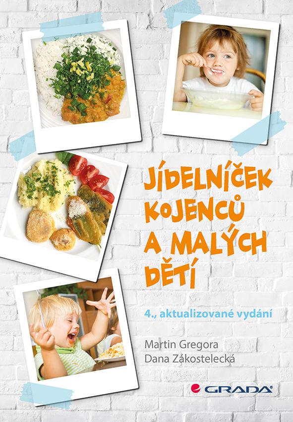 Jídelníček kojenců a malých dětí, 4., aktualizované vydání