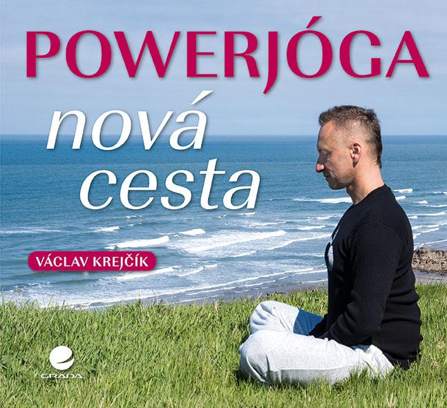 Powerjóga, Nová cesta