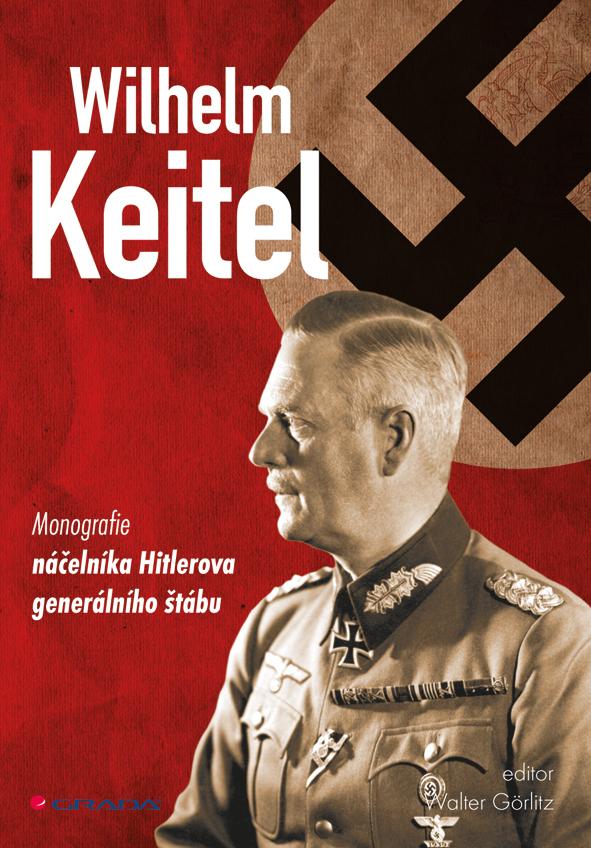 Grada Publishing Wilhelm Keitel | Görlitz Walter