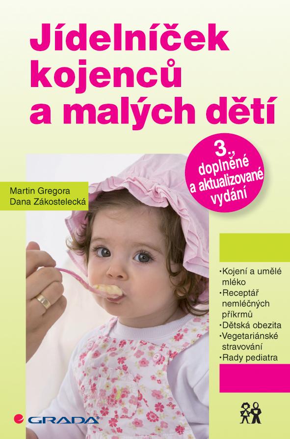 Jídelníček kojenců a malých dětí, 3., doplněné a aktualizované vydání