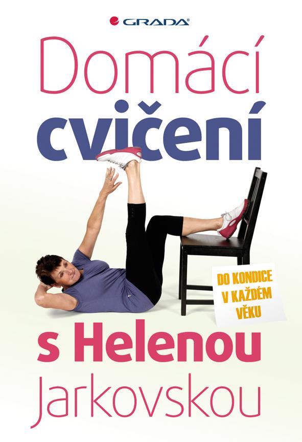 Domácí cvičení s Helenou Jarkovskou, Do kondice v každém věku
