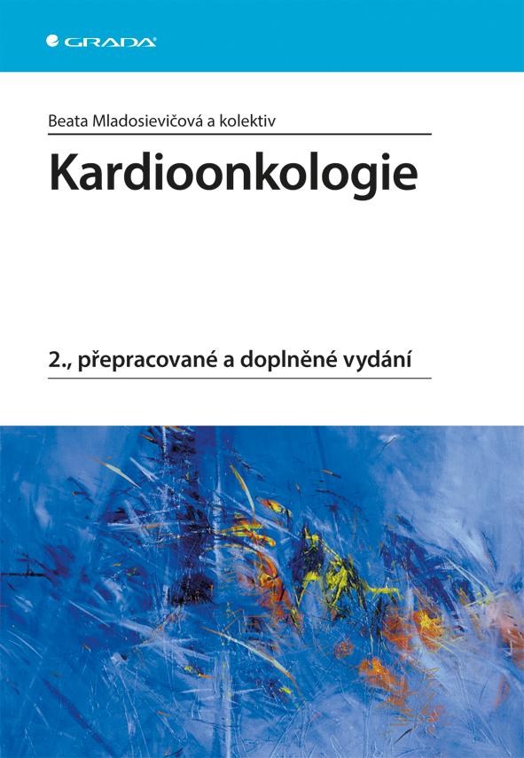 Kardioonkologie, 2., přepracované a doplněné vydání