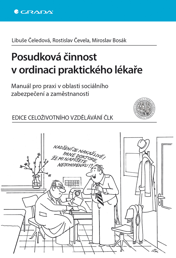 Posudková činnost v ordinaci praktického lékaře, Manuál pro praxi v oblasti sociálního zabezpečení a zaměstnanosti