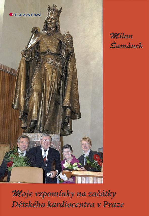 Moje vzpomínky na začátky Dětského kardiocentra v Praze