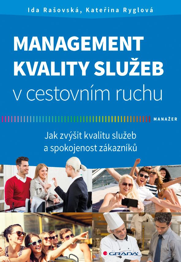 Management kvality služeb v cestovním ruchu, Jak zvýšit kvalitu služeb a spokojenost zákazníků