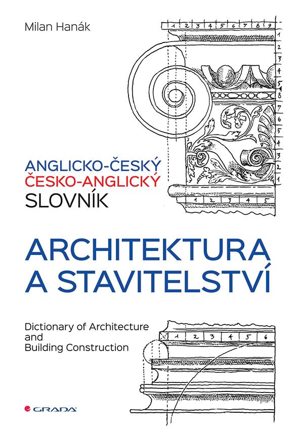 Anglicko-český a česko-anglický slovník - architektura a stavitelství