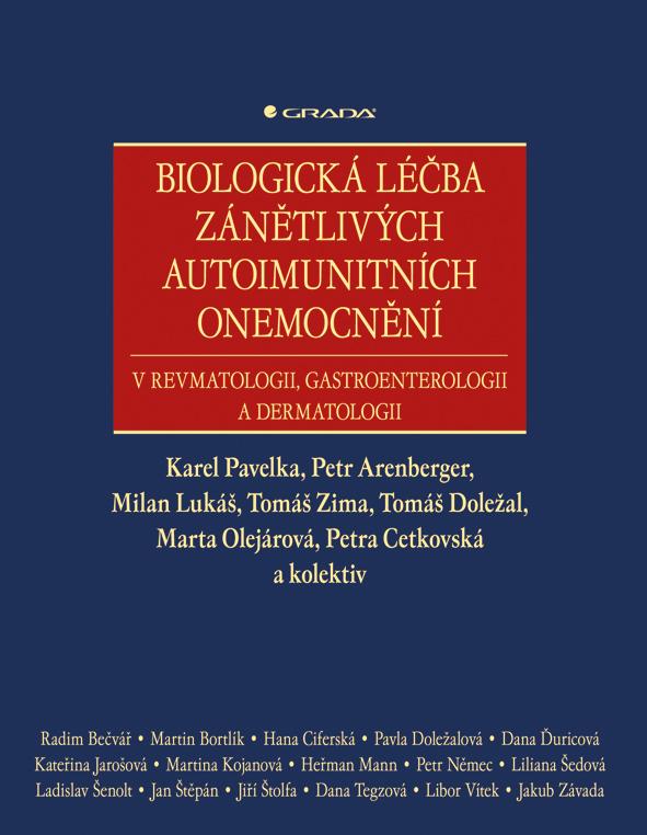 Biologická léčba zánětlivých autoimunitních onemocnění, v revmatologii, gastroenterologii a dermatologii