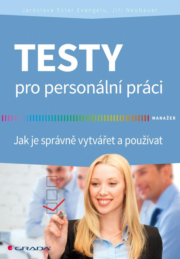 Testy pro personální práci, Jak je správně vytvářet a používat