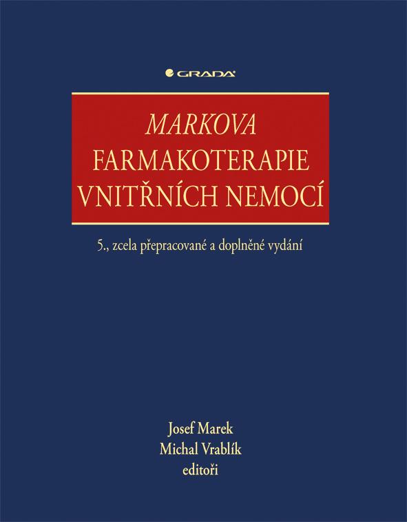 Markova farmakoterapie vnitřních nemocí, 5., zcela přepracované a doplněné vydání