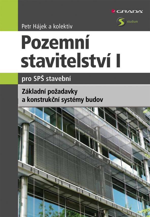 Pozemní stavitelství I pro SPŠ stavební, Konstrukční systémy, požadavky na pozemní stavby