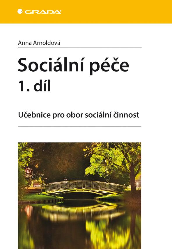 Sociální péče 1. díl, Učebnice pro obor sociální činnost